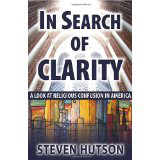 In Search of Clarity by Steven Hutson